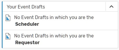 Your Event drafts. Then two rows of text. First says No event drafts where you are secheduler. Second row says No event drafts where you are requester