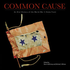 Book cover of Common Cause: An Oral History of the World War II Home Front
