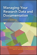Book cover of Managing Your Research Data and Documentation