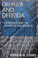 Book cover of Deleuze and Derrida: Difference and the Power of the Negative