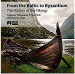 Book cover of From the Baltic to Byzantium: The History of the Vikings