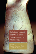 Book cover of Relational Identities and Other-than-Human Agency in Archaeology