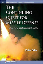 The Continuing Quest for Missile Defense: When Lofty Goals Confront Reality