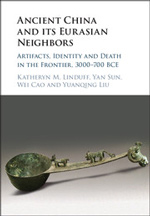 Book cover of Ancient China and its Eurasian Neighbors