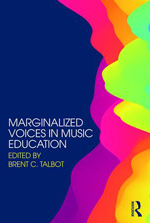 Book cover of Marginalized Voices in Music Education