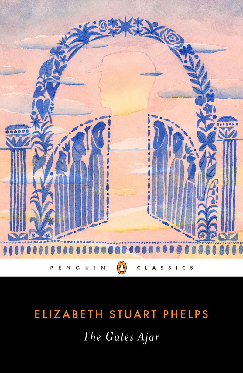 Cover of The Gates Ajar by Elizabeth Stuart Phelps
