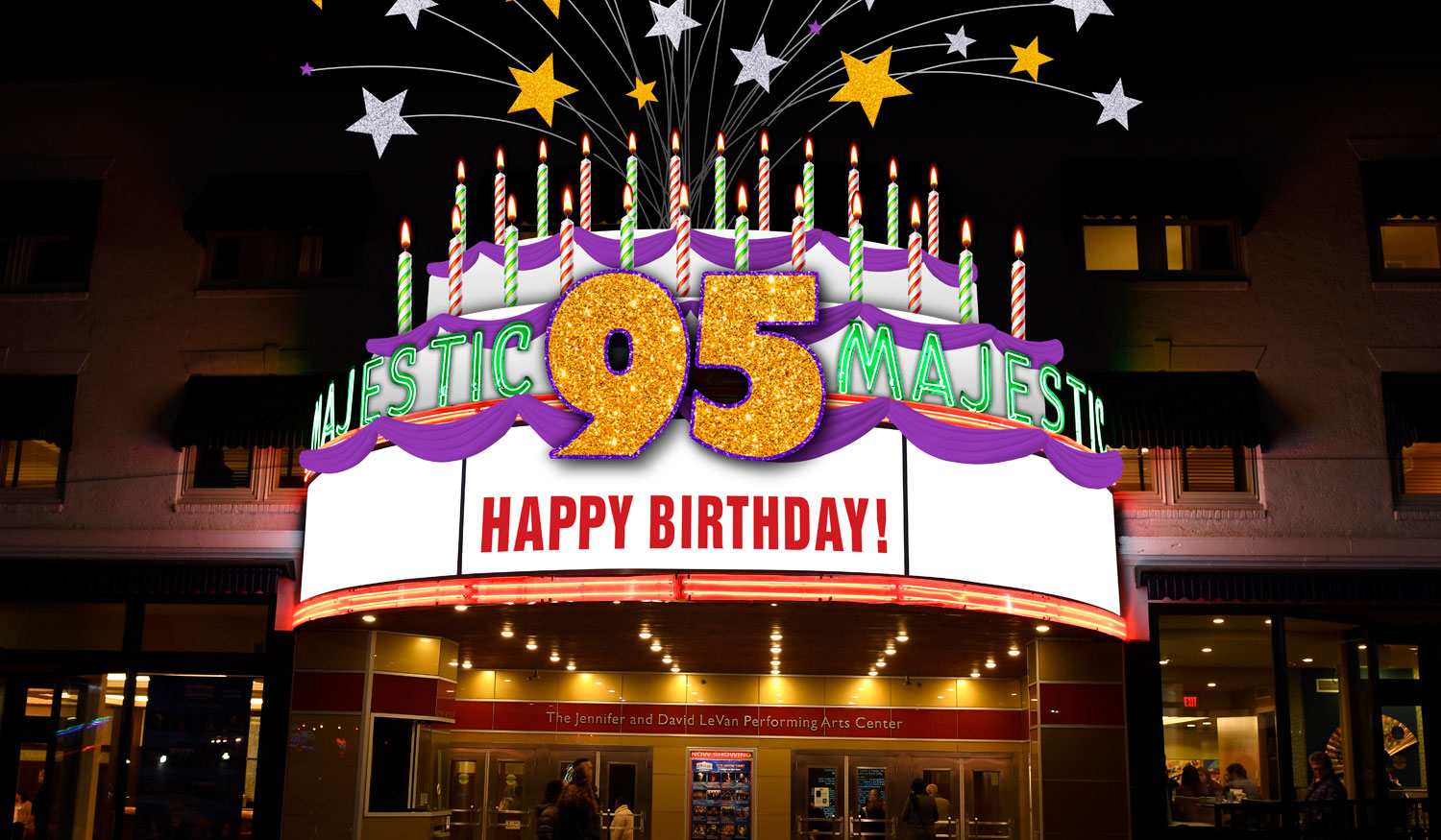 The Majestic Theater with Happy 95th Birthday on the sign