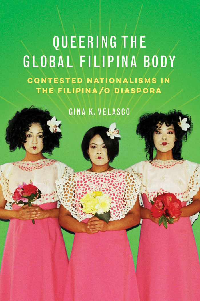 Book jacket of Gina Velasco's book Queering the Global Filipina Body